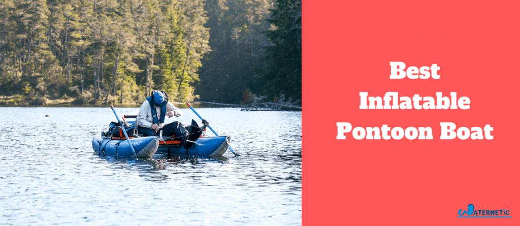 best inflatable pontoon boat 1