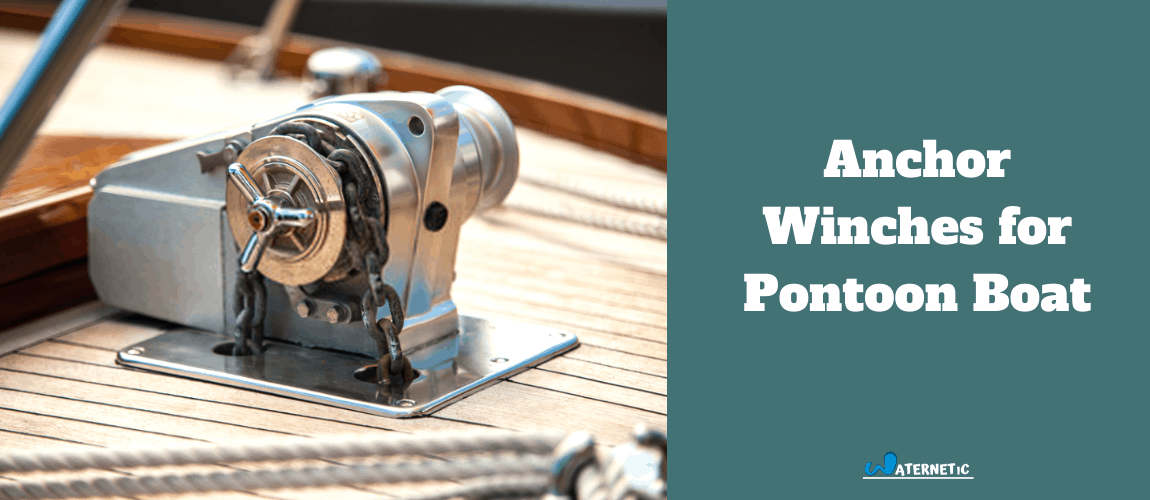 best anchor winches for pontoon boat buying guide