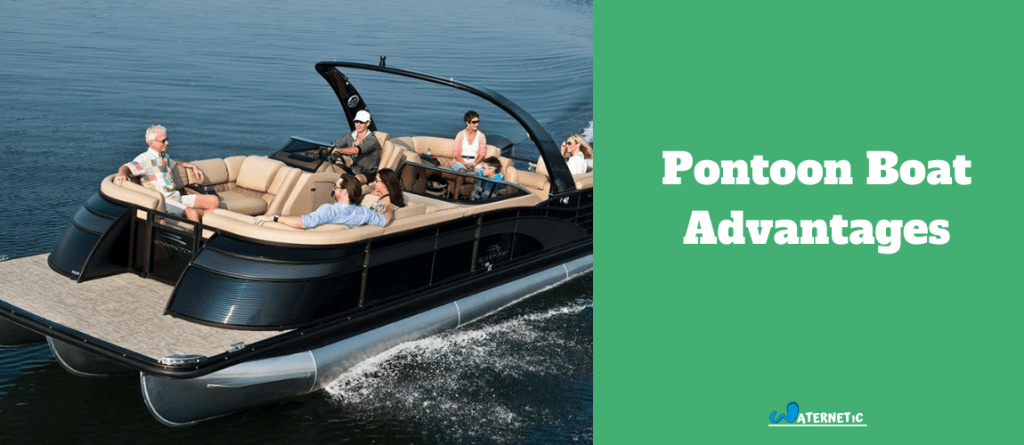 pontoon boat advantages