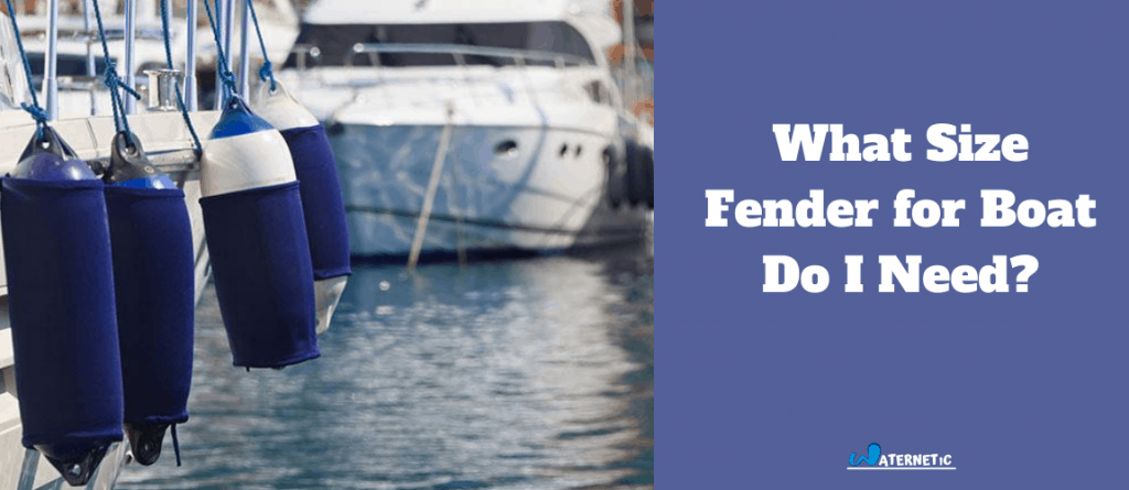 what size fender for boat